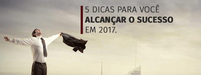 2-5dicasparasucesso2017